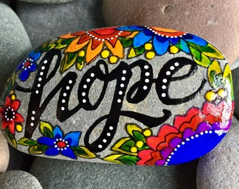holding on to hope / painted rocks/ painted stones/ faith / get well gifts / believe / boho art / hippie art /art for altars /words on rocks