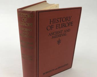 Vintage History Book - History Of Europe: Ancient And Medieval - 1929 - Illustrated - European History - History Textbook