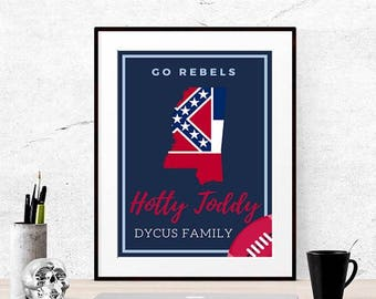 Hotty Toddy Go Rebels Mississippi Ole Miss Print