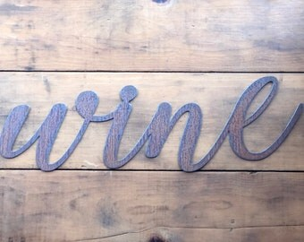 "WINE Script - 24"" Rusty, Rustic Metal Script Sign"