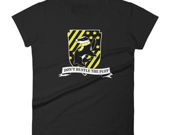 Don't Huffle the Puff - Women's T-shirt