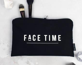 Slogan Make Up Bag - Facetime- Black Make Up Bag - Make Up Bag With Words - Cosmetic Bag - Gift For Her - Make Up Pouch - Make Up Lover Gift