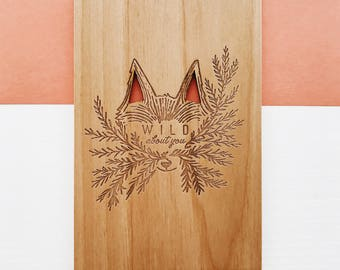 Wild About You Wood Card [Love / Anniversary Gift for Him or Her / Five Year Anniversary / Custom Anniversary Card / Fox Card / Valentine]