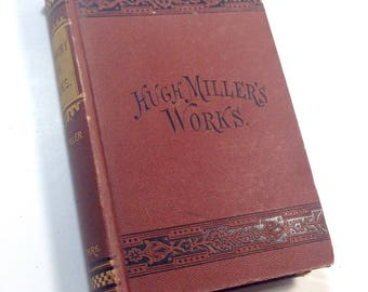 Hugh Miller Works, Testimony of the Rocks, 1875, Geological Book, Antique Book, Natural Science, Book Decor