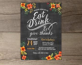 Eat Drink and Give Thanks • Thanksgiving • Floral Chalkboard Dinner Invitation • Invites • fall party • friendsgiving • DIY printable