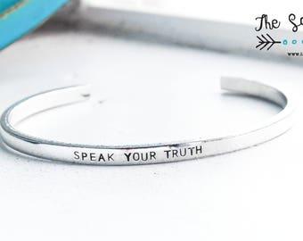 Speak Your Truth Cuff Bracelet | Thin Stacking Bracelet | Inspirational Jewelry | Feminism Jewelry | Empowerment Jewelry | Graduation Gift