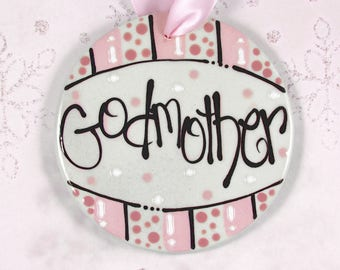 Personalized Godmother Ornament 'Godmother You Have a Very Special Place in my Heart'