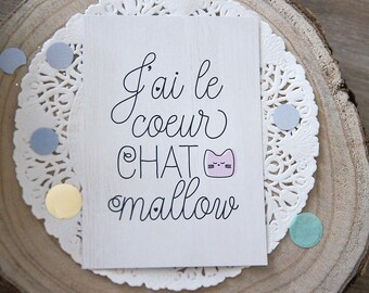 Carte Postale Coeur Chat Mallow  - Cat lover - carte chat - carte jeu de mot - papeterie