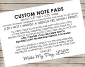"Custom Note Pads ~ about 5.5"" tall x 4.25"" wide (50 sheets) ~ RESERVED for Facebook friends"