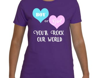 Gender Reveal Shirt - Boy or Girl You'll Rock Our World