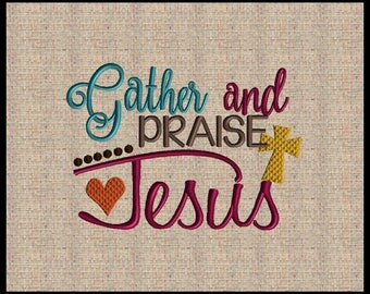 Gather and Praise Jesus Fall Embroidery Design Cross Embroidery Design Heart Embroidery Design 3 sizes 4x6 up to 6x8