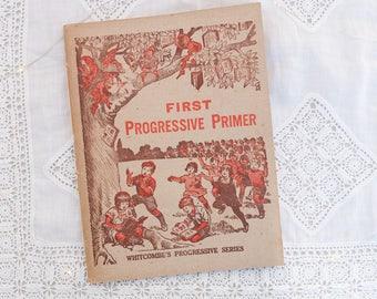 Vintage children's school book: 'First Progressive Primer' - Whitcombe's Progressive Series