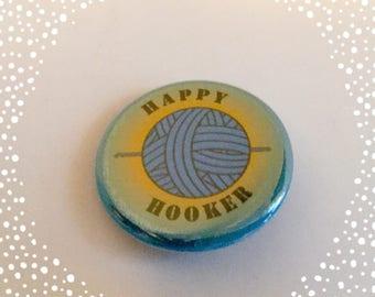 Happy Hooker Crochet Pinback Button Badge 1.25 inch Flair