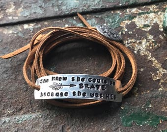 She knew she could be brave because she was His Suede wrap bracelet