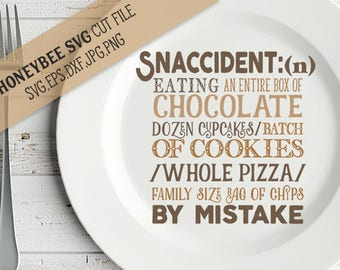 Snaccident Definition svg Kitchen svg Snack svg Kitchen quote svg Funny Kitchen quote svg Country Kitchen svg Silhouette svg Cricut svg