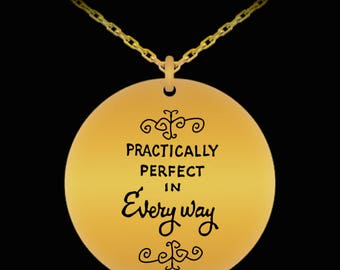 Disney Mary Poppins Practically Perfect Engraved Necklace Gift (Choice of Metal)