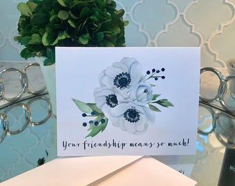 "White and Navy Floral ""Your Friendship Means So Much"" Greeting Card, with Lined Envelope"