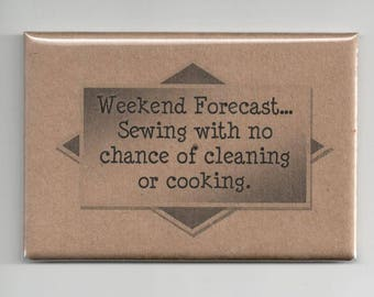 399 - Weekend Forecast - Sewing with no chance of cleaning or cooking.