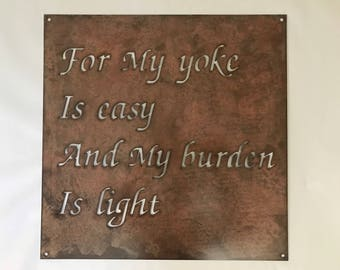Metal plaque FOR My YOKE Is Easy and My BURDEN Is Light