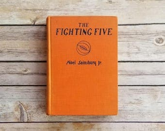 Basketball Book The Fighting Five 12 Year Old Boy Gift 1930s Sport Book Father's Day Gift Basketball Orange Book Team Sports Memorabilia