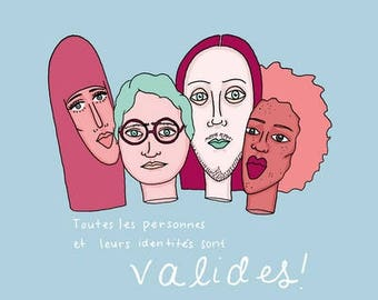 All people and their identities are valid - print
