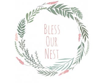 Bless Our Nest, Digital Download, 8x10