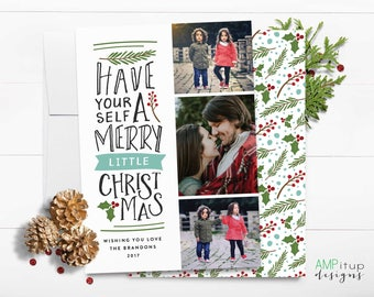 Have Yourself a Merry Little Christmas Card - Christmas Card - Printable Christmas Card - Christmas Card With Photo - Custom Christmas Card