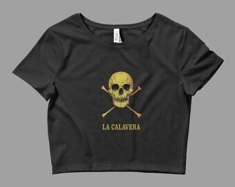 La Calavera Crop Top - Loteria Graphic Crop Top - Graphic Tee - Ladies Crop Top - Occult