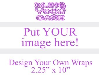 Design Your Own Single Image Edible Icing Wraps