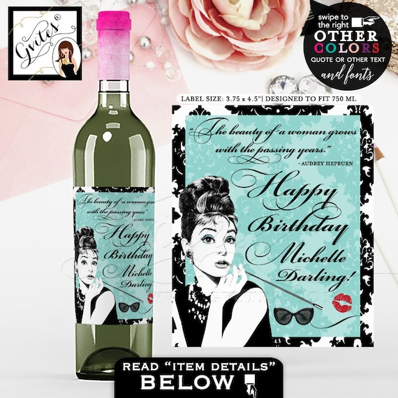 "Breakfast at Tiffany's Happy Birthday Darling Wine Label - Audrey Hepburn, PERSONALIZED wine labels. PRINTABLE {3.75x4.5""/4 Per Sheet}"