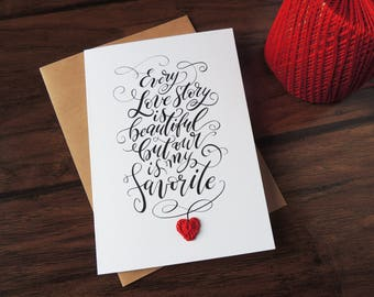 Our love story Wedding day card for bride, Every love story is beautiful, Valentine day card, anniversary card, unique love card