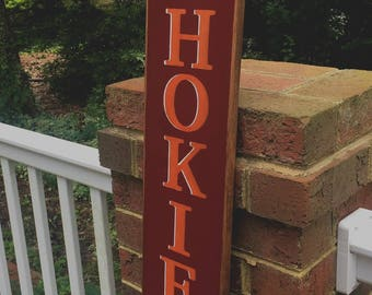 """VT Hokie Sign.  Hokie. Vertical Virginia Tech Sign.  56"""" Tall !  Place on Your Porch, Hang on Your Wall or Use at your Tailgate !"""