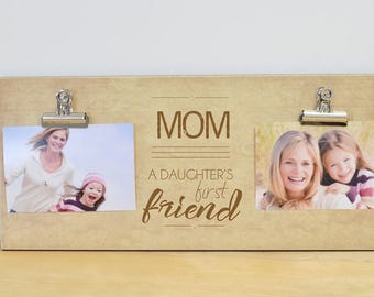 christmas gift for mom daughters first friend photo frame picture frame mom gift personalized birthday gift mother daughter frame - Mother Daughter Picture Frame