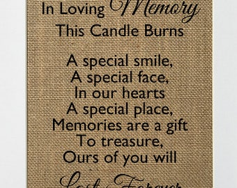 In Loving Memory This Candle Burns - BURLAP SIGN 5x7 8x10 - Rustic Vintage/Home Decor/Memorial/Love House Sign