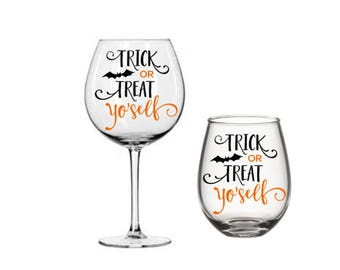 Trick or Treat Yo' Self Halloween Wine Glass