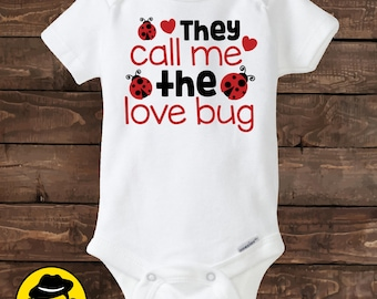 Valentine's Day shirt, They call me the love bug, Valentine Onesie, Valentine shirt.