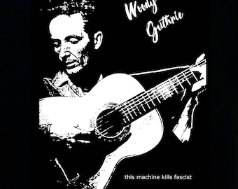 Woody Guthrie t shirt S M L XL Message with size needed