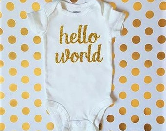 Hello World/take home clothes/hello world onsie/hello world baby bodysuit/personalized/custom shirts/baby boy clothes/baby girl clothes