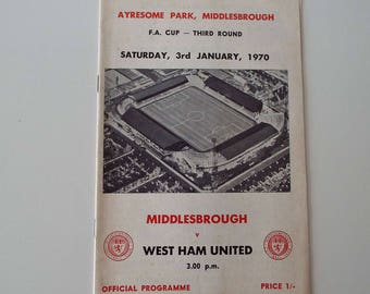 Vintage 1970 Middlesborough Versus West Ham United Football Soccer Programme F A Cup 3rd Round