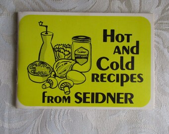 Hot & Cold Recipes From Seidner Golden Glow Mayonnaise