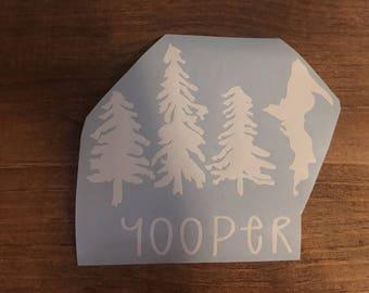 Yooper car window decal, laptop decal, Upper Peninsula decal, Upper Peninsula with pine trees decal