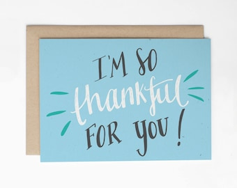 Thank You Card, I'm So Thankful For You! Encouragement Card, Thank you for friend, Thankful for you, Thanks Card, Card for Friend/C-250