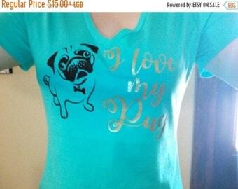 ON SALE I Love My Pug Vneck Shirt - Pug Shirt - Gift for Pug Lover - Pug life - Pugs Rule