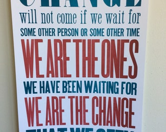 We are the change Letterpress poster
