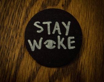 Stay Woke Wood Pin