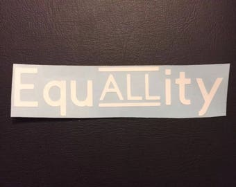 Equality All Equal Vinyl Decal