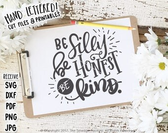 Be Silly Be Honest Be Kind Printable File, Hand Lettered Print, Emerson Quote DIY Print, Graphic Overlay, Calligraphy Home Decor, Hanging