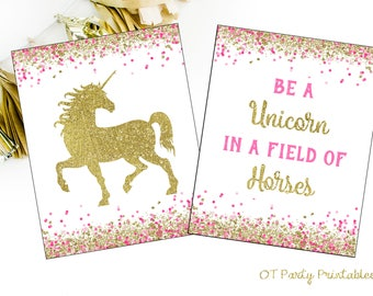 INSTANT DOWNLOAD - Be a Unicorn in a Field of Horses - Unicorn Party - Unicorn Birthday Party - Unicorn Printable - Find Your Unicorn - Pink