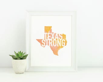 Texas Strong | Houston Strong | Digital Download Print