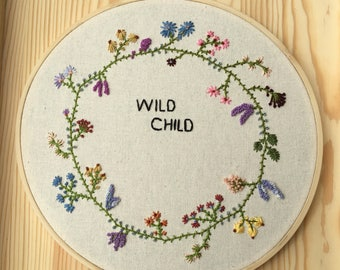 Wild Child Embroidery Hoop Art